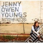 Jenny Owen Youngs - Batten The Hatches cd musicale di JENNY OWEN YOUNGS
