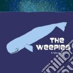 CD - THE WEEPIES          - HIDEAWAY cd musicale di THE WEEPIES
