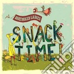 Ladies Barenaked - Snacktime cd musicale di BARENAKED LADIES