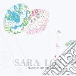 Sara Lov - Seasoned Eyes Were Beaming cd musicale di SARA LOV