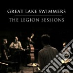 Great Lake Swimmers - Legion Sessions cd musicale di GREAT LAKE SWIMMERS