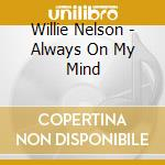 In concert: always an my mind cd musicale