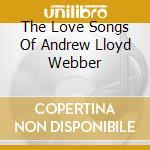 The love songs of andrew lloyd webber cd musicale