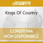 Kings of country cd musicale