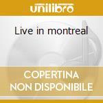 Live in montreal cd musicale di Morris Sarah Jane