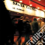 Celtica Salsa - El Camino cd musicale di SALSA CELTICA