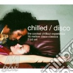 CHILLED/DISCO (2CD SET) cd musicale di ARTISTI VARI