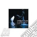 CHILLED/FUNK (2CD SET) cd musicale di ARTISTI VARI