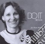 Jo Ann Kelly - Do It & More cd musicale di Jo ann Kelly