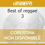 Best of reggae 3 cd musicale