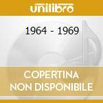 1964 - 1969 cd musicale