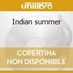 Indian summer cd musicale