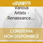 Renaissance herman cattaneo cd musicale di Artisti Vari