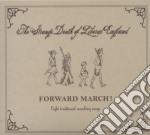 FORWARD MARCH cd musicale di STRANGE DEATH OF LIB