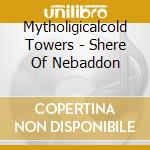 Sphere of nebaddon cd musicale di Mythological cold towers