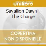 The charge cd musicale di Dawn Savallion