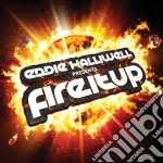 Various Artists - Eddie Halliwell Pts Fire It Up cd musicale di Eddie Halliwell