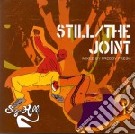 Still/the joint 2 cd musicale di Artisti Vari