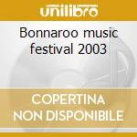 Bonnaroo music festival 2003 cd musicale