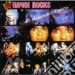 All those wasted years - remastered - cd musicale di Rocks Hanoi