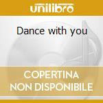 Dance with you cd musicale di Carrie Lucas