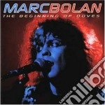 Marc Bolan - The Beginning Of D. 02 cd musicale di Marc Bolan