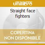 Straight face fighters cd musicale di Widowmaker