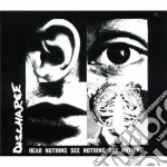 HEAR NOTHING SEE NOTHING SAY NOTHING cd musicale di DISCHARGE