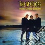 Wreckin' crew cd musicale di Meteors