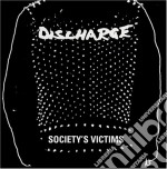 Discharge - Society's Victims 05 cd musicale di DISCHARGE