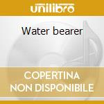 Water bearer cd musicale di Sally Oldfield