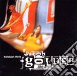 Jacob Golden - Hallelujah World cd musicale di GOLDEN JACOB