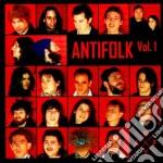 Antifolk Vol. 1 - cd musicale di ARTISTI VARI