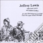 Jeffrey Lewis - Its The Ones Who've Cracked cd musicale di LEWIS JEFFREY