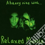Relaxed Muscle - Heavy Night With... cd musicale di RELAXED MUSCLE