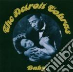 Detroit Cobras - Baby cd musicale di DETROIT COBRAS