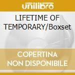 LIFETIME OF TEMPORARY/Boxset cd musicale di LOW