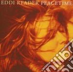 CD - EDDY READER - PEACETIME cd musicale di EDDY READER