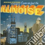 Sufjan Stevens - Come On Feel The Illinoise cd musicale di STEVENS SUFJAN
