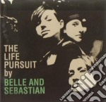 Belle And Sebastian - The Life Pursuit cd musicale di BELLE AND SEBASTIAN