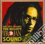 Don Letts Presents - The Mighty Trojan Sound cd musicale di V/A