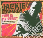 THIS IS MY STORY                          cd musicale di EDWARDS JACKIE