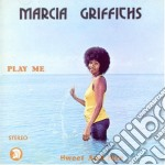 Marcia Griffiths - Play Me Sweet And Nice cd musicale di GRIFFITHS, MARCIA