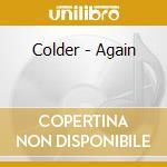 AGAIN - CD+DVD cd musicale di COLDER