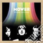 Mower - People Are Cruel cd musicale di MOWER