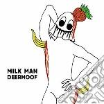 MILK MAN                                  cd musicale di DEERHOOF
