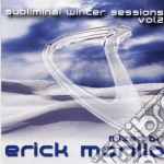 SUBLIMINAL WINTER SESSIONS 2 cd musicale di AA.VV.