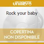 Rock your baby cd musicale di George Mccrae