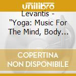 YOGA cd musicale di LEVANTIS