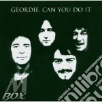 Can you do it cd musicale di Geordie